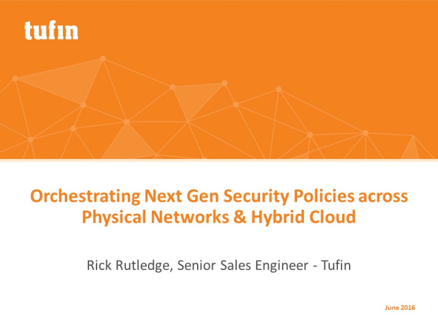 Demo: Orchestrating Palo Alto Networks' Next Gen Security Policies with Tufin