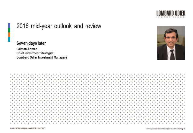 One week after Brexit - 2016 Mid-year outlook and review