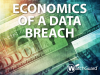 Economics of a Data Breach