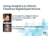 Using Analytics to Deliver Flawless Digital Experiences