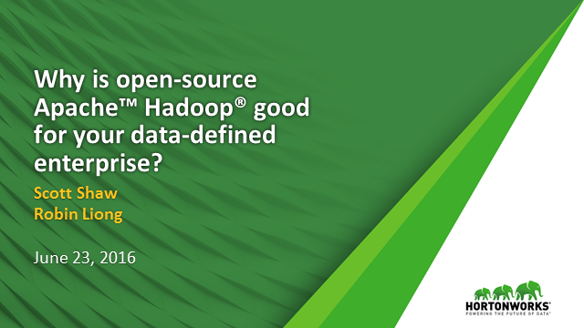 Why is open-source Apache™ Hadoop® good for your data-defined enterprise?