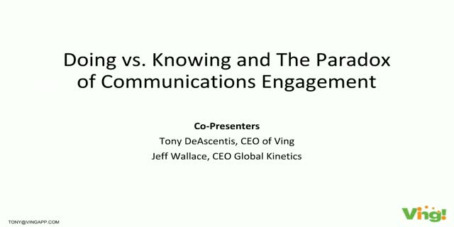Doing vs. Knowing and the Paradox of Communications Engagement