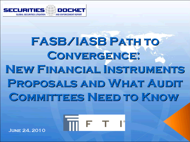 FASB/IASB Path to Convergence: What Audit Committees Need to Know