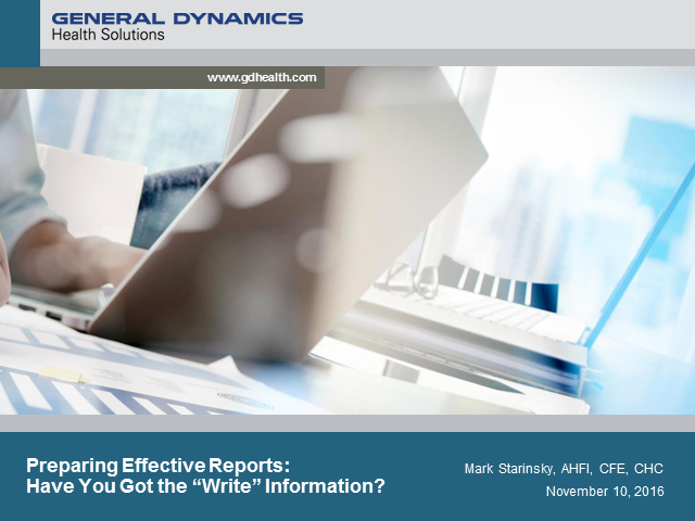 "Preparing Effective Reports: Have You Got the ""Write"" Information?"