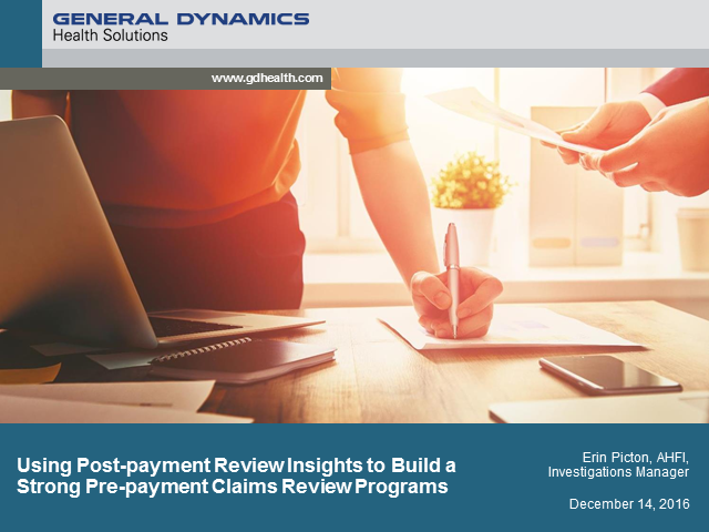 Using Post-payment Insights to Build Strong Pre-payment Claims Review Programs