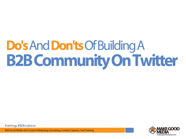 Do's And Don'ts Of Building A B2B Community On Twitter