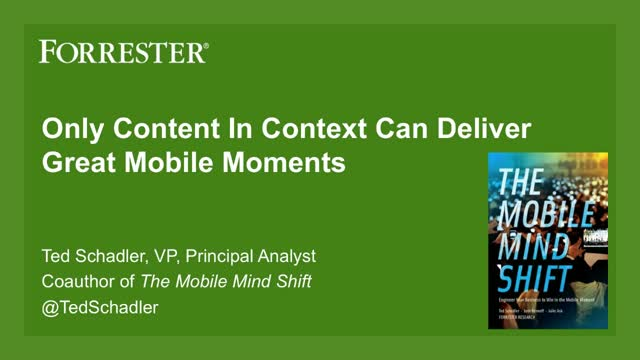 Satisfy the mobile mind shift with context marketing