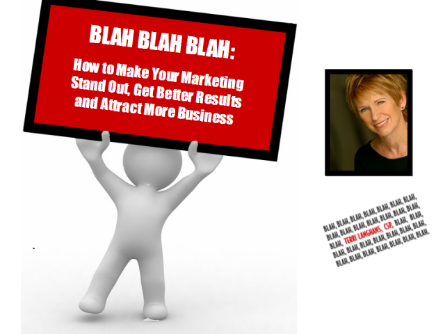 Blah Blah Blah:  How to Make Your Marketing Stand Out