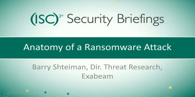 Briefings Part 1: Anatomy of a Ransomware Attack