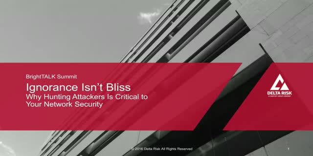 Ignorance Isn't Bliss: Why Hunting Attackers Is Critical to Network Security