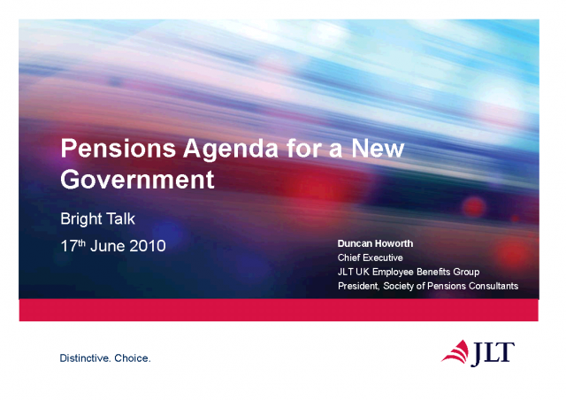 The Pensions Agenda for the New Government