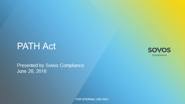 PATH Act: Impacts and Next Steps