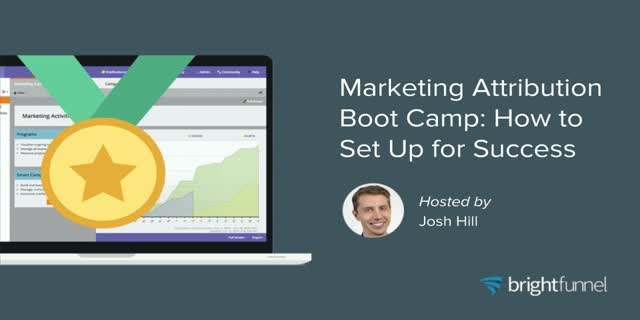 Marketing Attribution Boot Camp: How to Set Up for Success