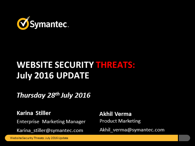 Symantec Monthly Threat Webinar - July update