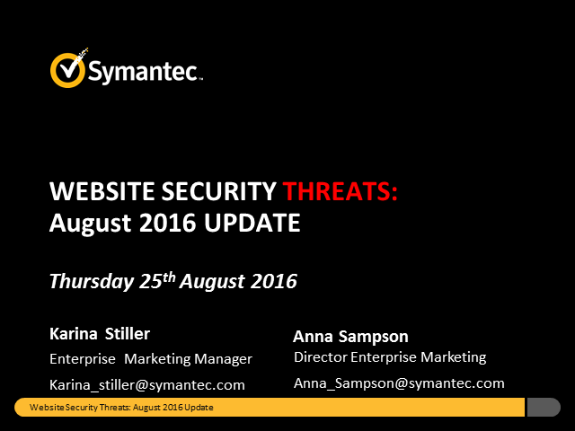 Symantec Monthly Threat Webinar - August update