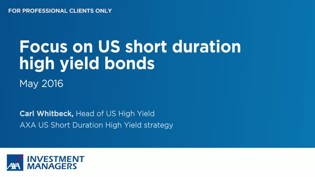 Focus on US short duration high yield