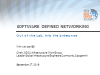 Software Defined Networking (SDN) - Out of the Labs, Into the Enterprise