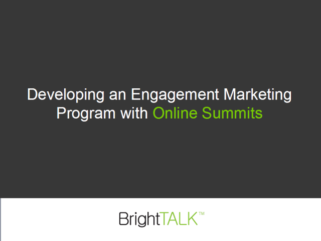 Developing an Engagement Marketing Program with Online Summits