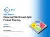 Agile Management: Reducing Risk Through Agile Product Planning