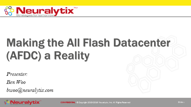 Making the All Flash Datacenter (AFDC) a Reality