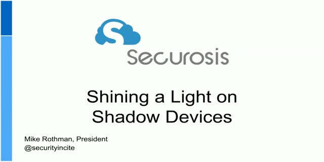 Bringing Shadow Devices into the Light