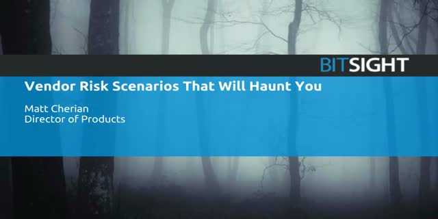 Vendor Risk Management Scenarios That Haunt You