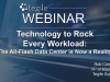 Technology to Rock Every Workload: The All-Flash Data Center is Now a Reality
