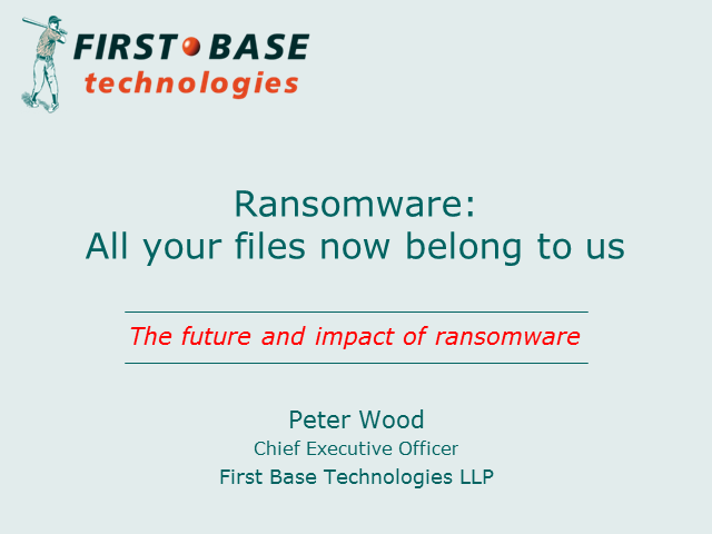 Ransomware: All your files now belong to us