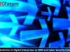 The GRC Evolution of Digital Enterprises with Convergence of ERM & Cybersecurity