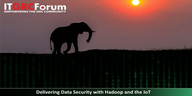 Delivering Data Security with Hadoop and the IoT