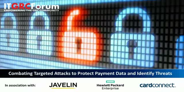 Combating Targeted Attacks to Protect Payment Data and Identify Threats