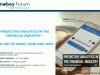 Time for Financial Institutions to Get Serious about Predictive Analytics