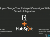 Super Charge Your Hubspot Campaigns with Social Data