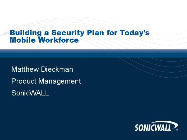 Building a Security Plan for Today's Mobile Workforce