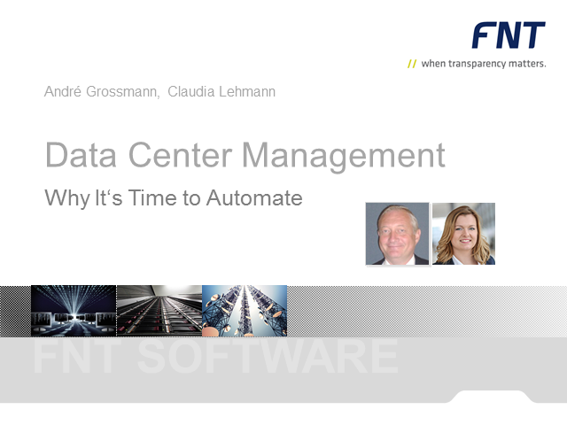 Data Center Management - Why It's Time to Automate