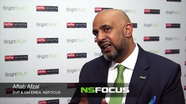 Infosecurity Europe '16 Interview: Aftab Afzal, SVP/GM, NSFOCUS