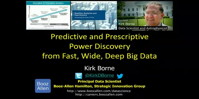 Predictive and Prescriptive Power Discovery from Fast, Wide, Deep Big Data