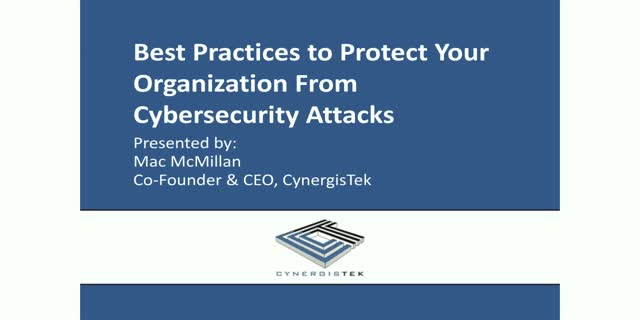 Best Practices to Protect Your Organization from a Cyber Attack