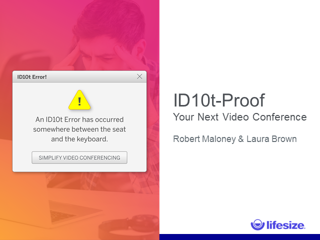 ID10t-Proof Your Next Video Conference (EMEA)