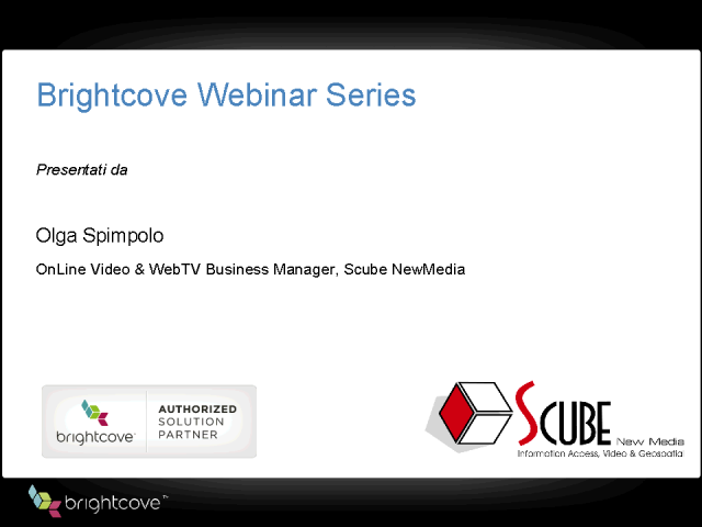 Brightcove 2010 Seminari Web dedicati al Video Marketing