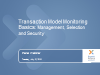 Transaction Monitoring Model Basics: Management, Selection and Security