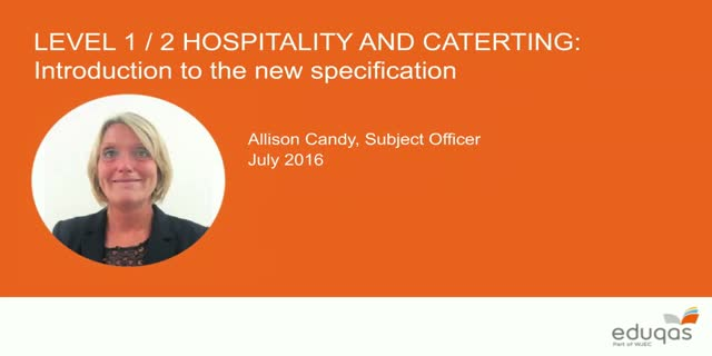 Eduqas Level 1/2 Hospitality and Catering: new specification explained