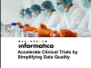 Accelerate Clinical Trials by Simplifying Data Quality