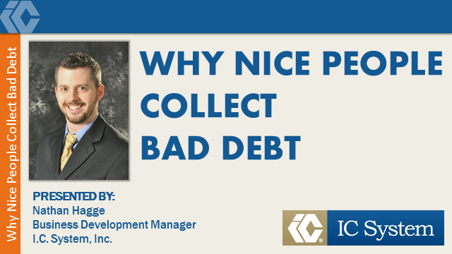 WHY NICE PEOPLE COLLECT BAD DEBT