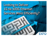Deliver 1G-to-100G Ethernet Services More Efficiently
