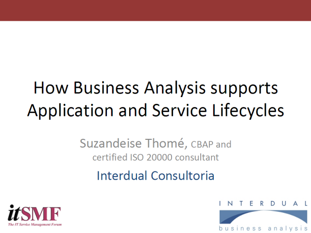How Business Analysis supports Application & Service Lifecycles