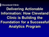 Cleveland Clinic-Building the Foundation for a Successful Analytics Program
