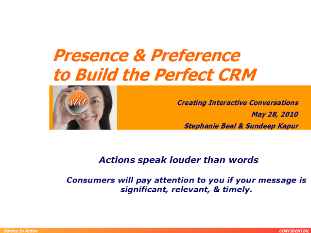Presence & Preference to Build the Perfect CRM
