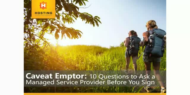 10 Questions to ask a Managed Service Provider Before You Sign