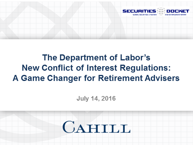 DOL's New Conflict of Interest Regs: Game Changer for Retirement Advisers